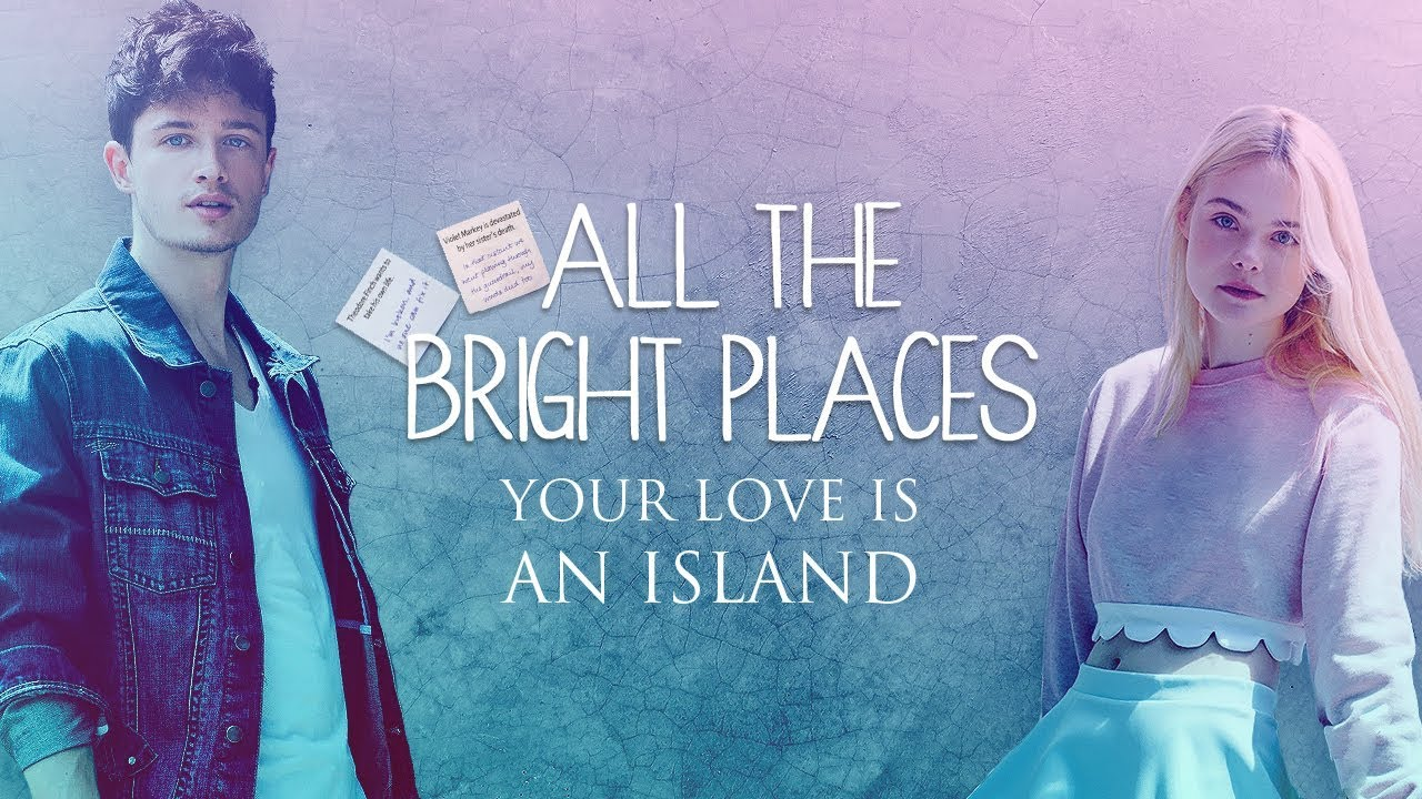 All-the-bright-Places-alllatestmovie